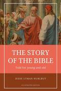 Hurlbut's Story of the Bible (Illustrated)