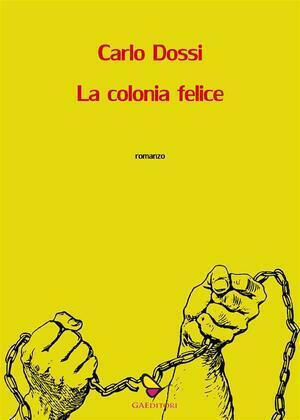 La colonia felice