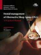 Dental management of Obstructive Sleep Apnea (OSA)