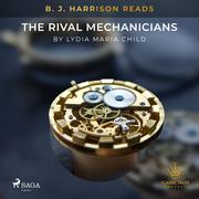 B. J. Harrison Reads The Rival Mechanicians