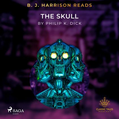 B. J. Harrison Reads The Skull