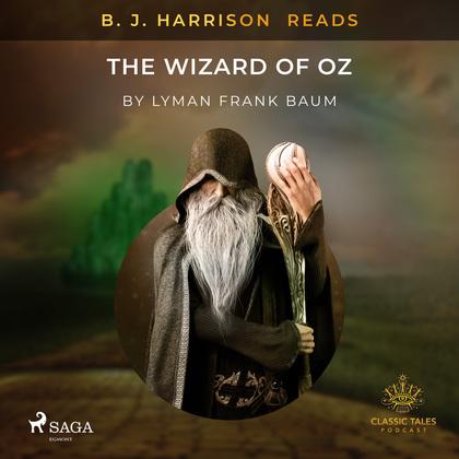 B. J. Harrison Reads The Wizard of Oz