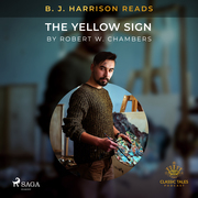 B. J. Harrison Reads The Yellow Sign