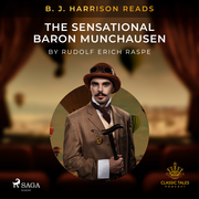 B. J. Harrison Reads The Sensational Baron Munchausen