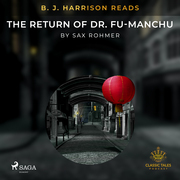 B. J. Harrison Reads The Return of Dr. Fu-Manchu