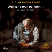 B. J. Harrison Reads Where Love Is, God Is