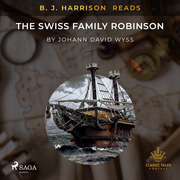 B. J. Harrison Reads The Swiss Family Robinson