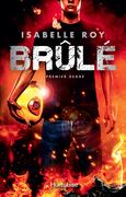 Brûlé - Tome 1