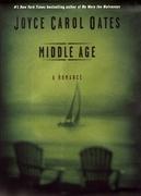 Middle Age: A Romance