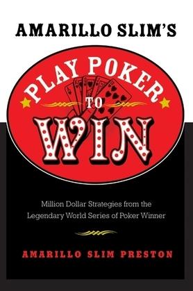 Amarillo Slim's Play Poker to Win