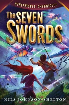 Otherworld Chronicles #2: The Seven Swords