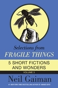 Selections from Fragile Things, Volume Three