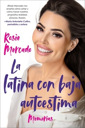 The Girl with the Self-Esteem Issues \La latina con baja (Spanish edition)