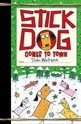 Stick Dog Comes to Town
