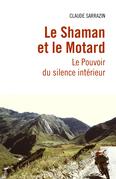 Le Shaman et le Motard
