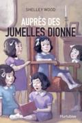 Auprès des jumelles Dionne