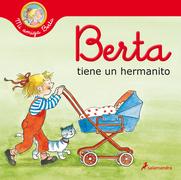 Berta tiene un hermanito (Mi amiga Berta)