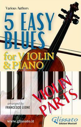 5 Easy Blues - Violin & Piano (Violin parts)