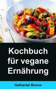 Kochbuch Für Vegane Ernährung: