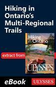 Hiking in Ontario's Multi-Regional Trails