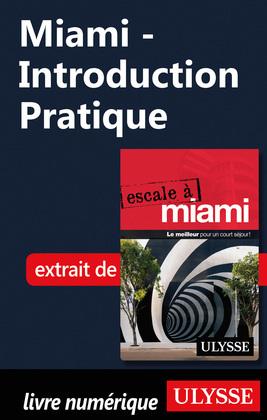 Miami - Introduction Pratique