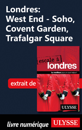 Londres: West End - Soho, Covent Garden, Trafalgar Square