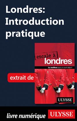 Londres: Introduction pratique