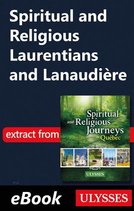 Spiritual and Religious Laurentians and Lanaudière