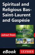 Spiritual and Religious Bas-Saint-Laurent and Gaspésie
