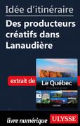 Idée d'itinéraire - Des producteurs créatifs dans Lanaudière