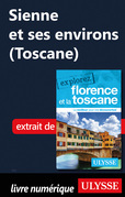 Sienne et ses environs (Toscane)