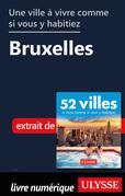 Une ville à vivre comme si vous y habitiez - Bruxelles