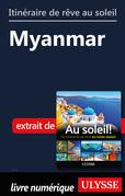 Itinéraire de rêve au soleil - Myanmar