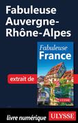 Fabuleuse Auvergne-Rhône-Alpes