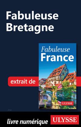 Fabuleuse Bretagne