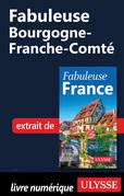 Fabuleuse Bourgogne-Franche-Comté