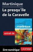 Martinique - La presqu'île de la Caravelle
