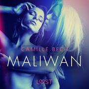 Maliwan – Une nouvelle érotique