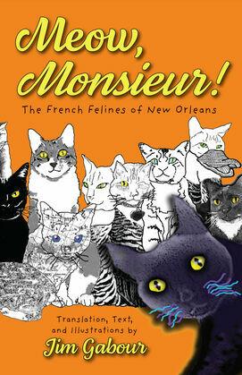 Meow, Monsieur!