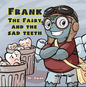Frank the Fairy and the Sad Teeth