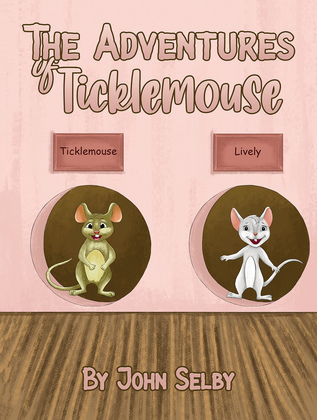 The Adventures of Ticklemouse