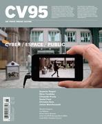 CV95 - Cyber / Espace / Public (Ciel variable. No. 95, Automne 2013)