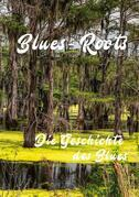 Blues - Roots