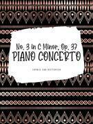 Ludwig van Beethoven: Piano Concerto No. 3 in C Minor, Op. 37 - I. Allegro Con Brio