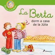 La Berta dorm a casa de la Júlia