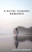 A Rayol-Canadel Romance