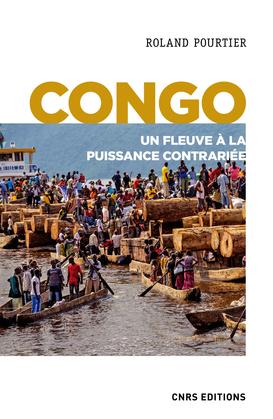 Congo. Un fleuve à la puissance contrariée