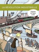 L'Histoire de France en BD - La révolution industrielle