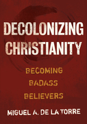 Decolonizing Christianity