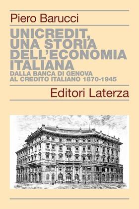 UniCredit, una storia dell'economia italiana
